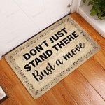 Dont Just Stand There Bust a Move Doormat  Welcome Mat  House Warming Gift