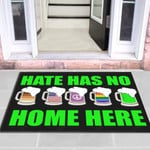 Hate Has No Home Here Funny Outdoor Indoor Wellcome Doormat