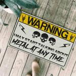Warning i may start talking about metal at any time Doormat