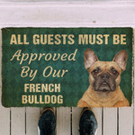 Must Be Approved By Our French Bulldog Doormat DHC04062182