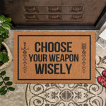 Choose your weapon wisely Doormat