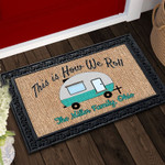 How We Roll Personalized Doormat DHC04063710