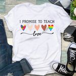 I Promise To Teach Love T-shirt