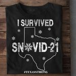 I Survived Snovid 21 T-shirt