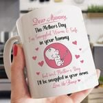 Dear Mummy This Mother's Day I'm Snuggled Warm And Safe In Your Tummy Mug