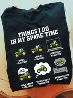Things I Do In My Spare Time Tractors T-shirt