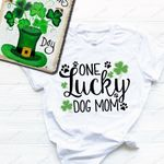 One Lucky Dog Mom St Patrick's Day T-shirt