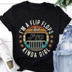I'm A Flip Flops And Jeep Kinda Girl T-shirt