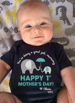You're Doing A Great Job Mommy Happy 1st Mother's Day Baby Onesie