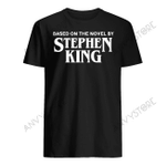 Based On The Novel By Stephen King T-shirt