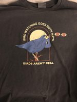 Bird Watching Goes Both Ways Birds Aren't Real T-shirt