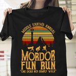 Middle Earth's Annual Mordor Fun Run One Does Not Simply Walk T-shirt