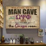 Welcome To My Man Cave Omega Psi Phi 1911 Also Known As The Omega Room 100 Percent Gentlemens Poster Canvas