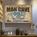 Welcome To My Man Cave Phi Beta Sigma 1914 Also Known As The Sigma Room 100 Percent Gentlemens Poster Canvas