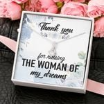 Thank You For Raising The Woman Of My Dreams Alluring Beauty Necklace