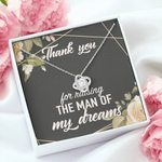 Thank You For Raising The Man Of My Dreams Love Knot Necklace