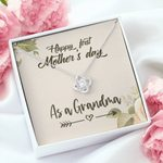 Happy First Mother's Day As A Grandma Love Knot Necklace