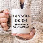 Seniors 2021 The One With The Pandemic Mug