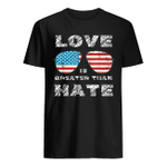 Love Is Greater Than Hate T-shirt