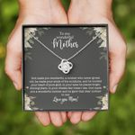 To My Wonderful Mother Love Knot Necklace