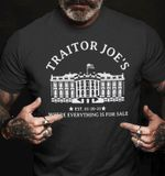 Traitor Joe's Est 01 20 21 Where Everything Is For Sale T-shirt