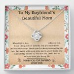 To My Boyfriend's Beautiful Mom Thank You For Sharing Your Son Love Knot Necklace