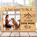I Just Want To Be A Stay At Home Dog Mom Personalized Pet Gift Wall Art Poster Canvas