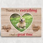 Thanks For Everything Pet Memorial Personalized Pet Gift Wall Art Poster Canvas