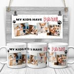 My Kids Have Paws Personalized Mug