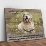 When Tomorrow Starts Without Me Don't Think We're Far Apart For Every Time You Think Of Me I'm Right Here In Your Heart Personalized Pet Memorial Wall Art Horizontal Poster Canvas