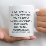 Dad I Just Wanted To Let You Know Personalized Mug