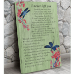 I Never Left You Dragonfly Memorial Wall Art Vertical Poster Canvas