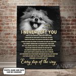 Pomeranian I Never Left You Personalized Pet Memorial Gift Wall Art Vertical Poster Canvas