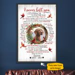Vizsla I Never Left You Personalized Pet Memorial Gift Wall Art Vertical Poster Canvas