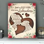 Just A July Girl Who Loves Labradors Personalized Birthday Gift Wall Art Vertical Poster Canvas