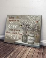 When Someone We Love In Heaven There Is A Little Bit Of Heaven In Our Home Memorial Wall Art Horizontal Poster Canvas