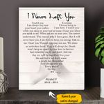 I Never Left You Personalized Dog Memorial Gift Wall Art Vertical Poster Canvas