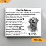 Someday Personalized Pet Memorial Gift Wall Art Horizontal Poster Canvas