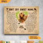 Don't Cry Sweet Mama Please Don't Weep Typography Butterfly Shape Personalized Dog Memorial Gift Wall Art Horizontal Poster Canvas
