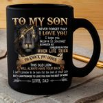 Personalized To My Son Never Forget That I Love You Gift From Dad Lightning Lion Black Mug
