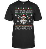 Deck The Halls With Skulls And Bodies Christmas Gift T-shirt