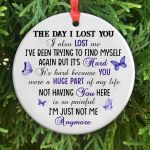 The Day I Lost You Memorial Gift Ornament