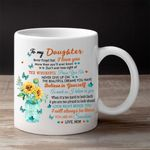 To My Daughter Never Forget That I Love You Blue Butterflies White Mug