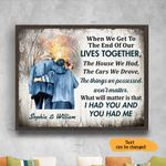 When We Get To The End Of Our Lives Together Anniversary Wedding Gift Wall Art Horizontal Poster Canvas