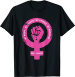 My Body My Choice Abortion Justice T-shirt