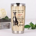 Greyhound Dog WHen I Saw You I Fell In Love Stainless Steel Tumbler Perfect Gifts For Dog Lover Tumbler Cups For Coffee/Tea, Great Customized Gifts For Birthday Christmas Thanksgiving