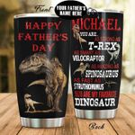 Personalized Dinosaur Happy Father's Day Stainless Steel Tumbler Perfect Gifts For Dinosaur Lover Tumbler Cups For Coffee/Tea, Great Customized Gifts For Birthday Christmas Thanksgiving Father's Day