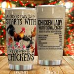A Good Day Starts With Coffee And Chickens Stainless Steel Tumbler Perfect Gifts For Chicken Lover Tumbler Cups For Coffee/Tea, Great Customized Gifts For Birthday Christmas Thanksgiving