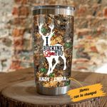 Personalized Deer Hunting I Bucking Love You Stainless Steel Tumbler Perfect Gifts For Hunting Lover Tumbler Cups For Coffee/Tea, Great Customized Gifts For Birthday Christmas Thanksgiving