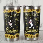 Boston Terrier Dog Sunflower You Are My Sunshine Stainless Steel Tumbler Perfect Gifts For Dog Lover Tumbler Cups For Coffee/Tea, Great Customized Gifts For Birthday Christmas Thanksgiving